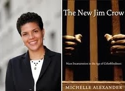 Michelle Alexander New Jim Crow